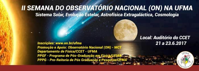 II Semana do Observatório Nacional na UFMA