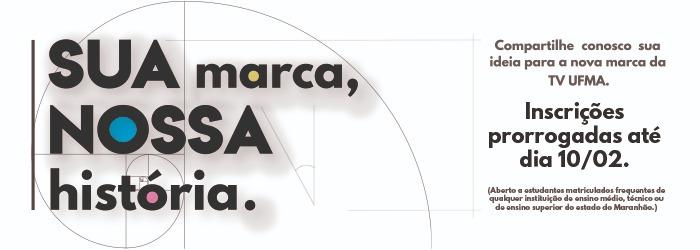 """TV UFMA lança edital para escolha de novo logotipo, com a campanha """"Sua Marca, Nossa História"""""""