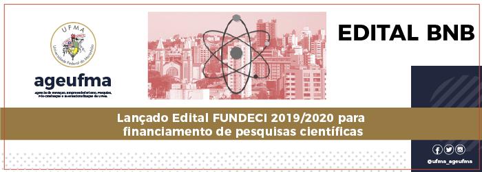 Lançado Edital FUNDECI 2019/2020 para Financiamento de Pesquisa Científica