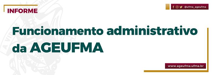 Como fica o funcionamento administrativo da AGEUFMA com a Portaria 190/2020