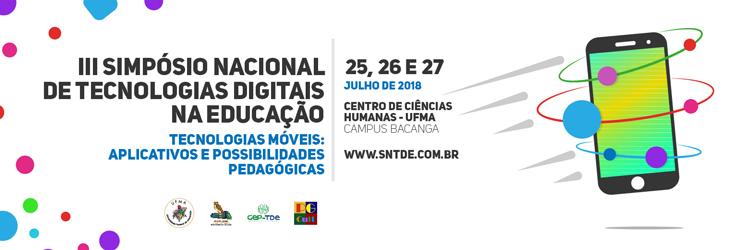 III Simpósio Nacional de Tecnologias Digitais na Educação