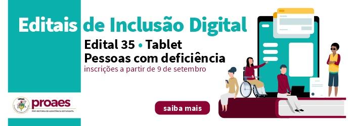 Edital 35: Tablets - pessoas com deficiência
