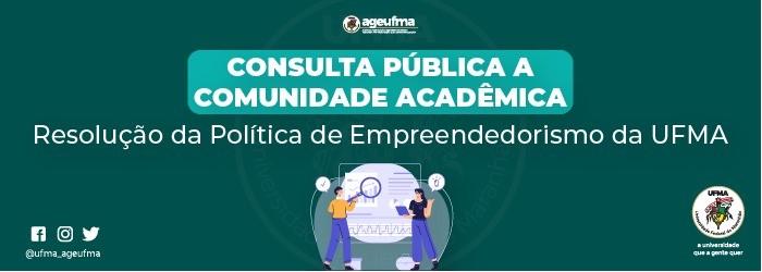 Consulta pública aos docentes da UFMA sobre a Resolução da Política de Empreendedorismo