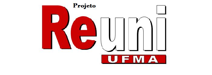 Projeto REUNI/UFMA
