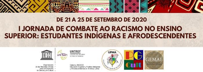I Jornada de Combate ao Racismo no Ensino Superior