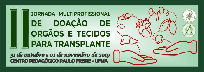 Jornada Multidisciplinar de Doação de Orgãos e Transplante de Tecidos