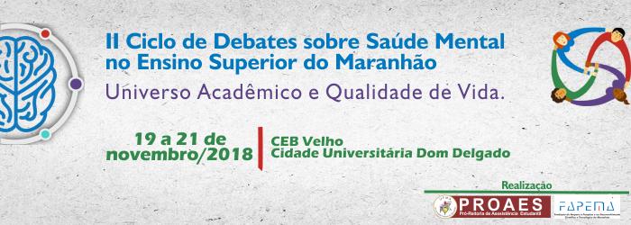 II Ciclo de Debates sobre Saúde Mental no Ensino Superior do Maranhão