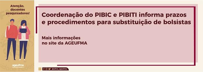Coordenação do PIBIC e PIBITI informa prazos e procedimentos para substituição de bolsistas