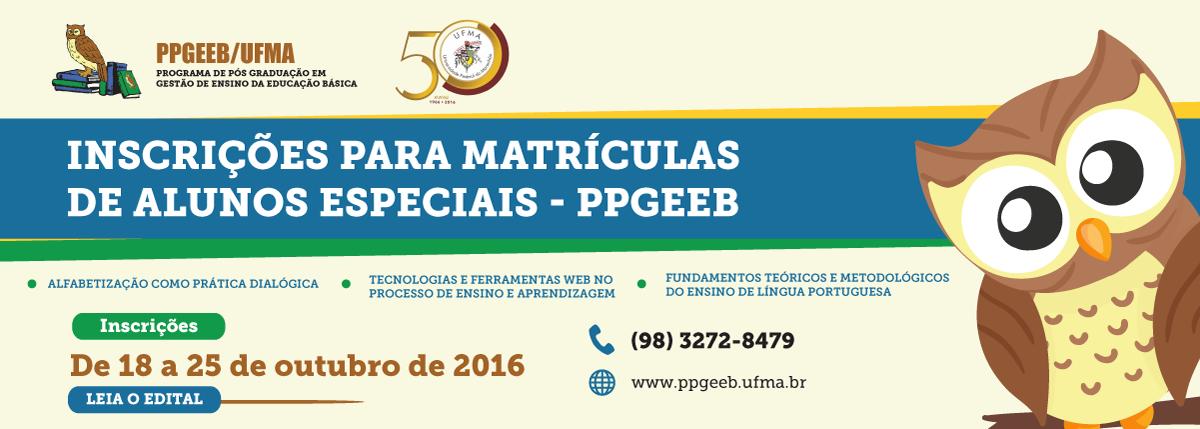 Inscrições de vagas para matrículas especiais - PPGEEB